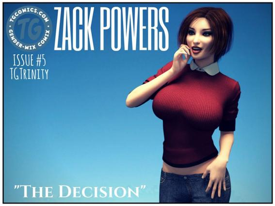 Zack Powers 5- TG Trinity (THE DECISION) - 3d